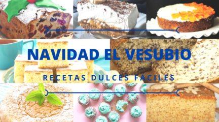 Recetas Navidad El Vesubio: Las mejores recetas dulces